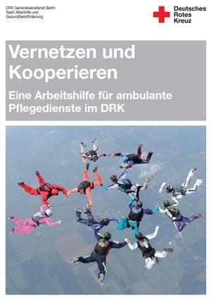 DRK-Arbeitshilfe Vernetzen und Kooperieren