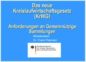 Umsetzung der Neuregelungen des KrWG - erste Erfahrungen aus der Praxis
