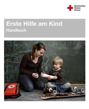 Handbuch Erste Hilfe am Kind