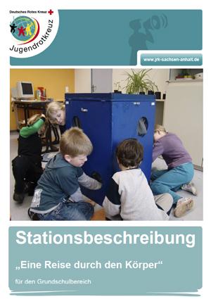 """Stationsbeschreibung """"Eine Reise durch den Körper"""""""