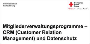 Mitgliederverwaltungsprogramme – CRM (Customer Relation Management) und Datenschutz