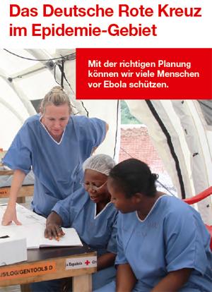 Das Deutsche Rote Kreuz im Epidemie-Gebiet